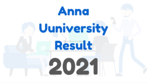 anna university exam result 2021, anna university results 2021, anna university results, anna university arrear exam result 2021, anna university exam results 2021