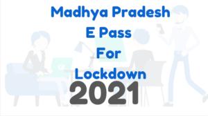 e pass registration madhya pradesh, mp e pass, e pass for madhya pradesh, epass madhya pradesh, online e pass madhya pradesh, e pass registration madhya pradesh, e pass registration, e pass madhya pradesh online registration