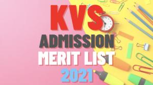 kv admission list 2021, www.kvsangathan.nic.in admission 2021-22, kendriya vidyalaya 2021-2022 admission, kv admission online 2021-22, kendriya vidyalaya admission 2021-22 for class 2, kv admission list 2020-21,