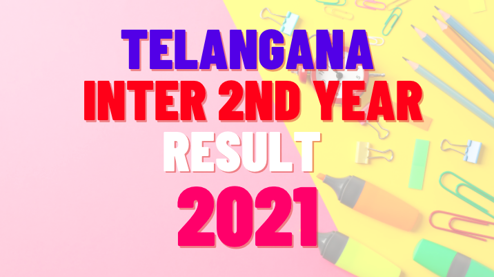ts inter 2nd year results 2021, ts inter second year results 2021, ts inter results 2021 manabadi, ts inter 2nd year results 2021 manabadi, ts inter 2nd year results 2021 date, ts intermediate results 2021,