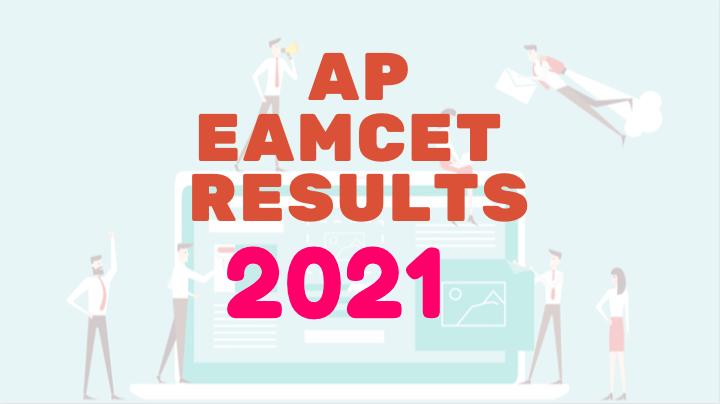ap eamcet 2021 results, eamcet results 2021 , eamcet 2021 results , ap eamcet results, eamcet results ,